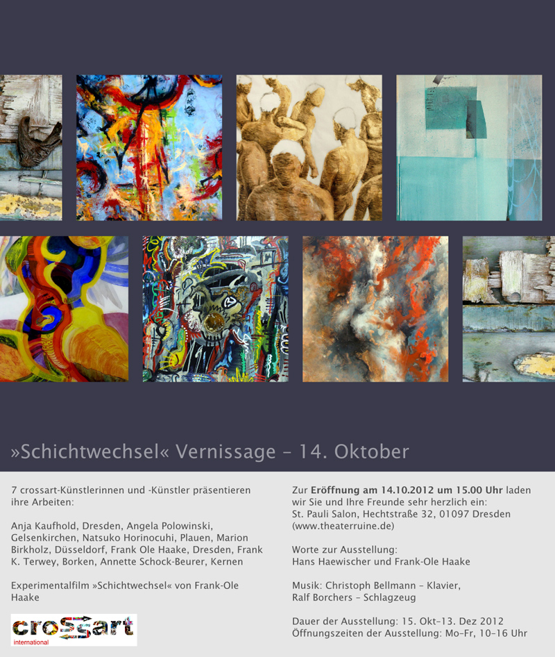 >>Schichtwechsel<< Vernissage - 14. Oktober